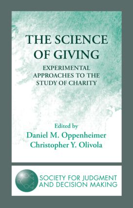 The Science of Giving: Experimental Approaches to the Study of Charity (Hardback) book cover