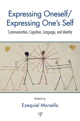 Expressing Oneself / Expressing One's Self: Communication, Cognition, Language, and Identity (Hardback) book cover