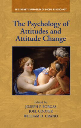 The Psychology of Attitudes and Attitude Change: 1st Edition (Hardback) book cover