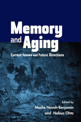 Memory and Aging: Current Issues and Future Directions (Hardback) book cover