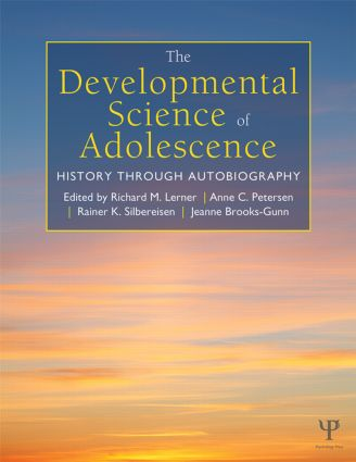 The Developmental Science of Adolescence: History Through Autobiography (Hardback) book cover