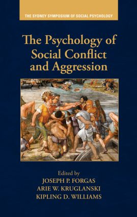 The Psychology of Social Conflict and Aggression (Hardback) book cover