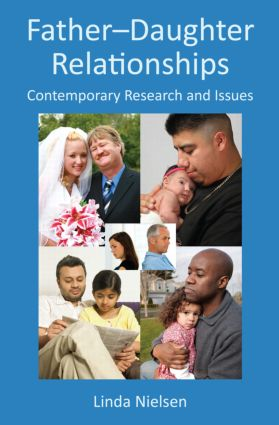 Father-Daughter Relationships: Contemporary Research and Issues (e-Book) book cover