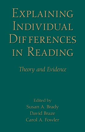 Explaining Individual Differences in Reading: Theory and Evidence (Hardback) book cover