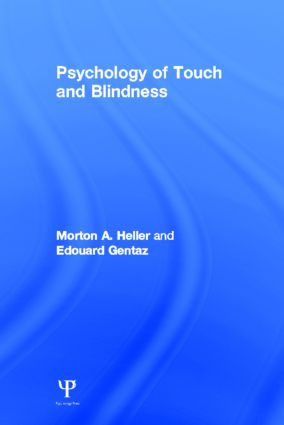 Psychology of Touch and Blindness (Hardback) book cover