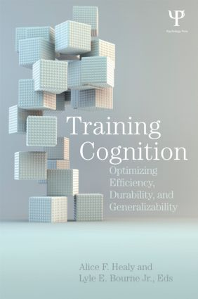 Training Cognition: Optimizing Efficiency, Durability, and Generalizability (Hardback) book cover