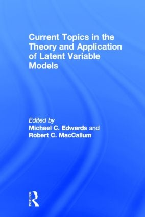Current Topics in the Theory and Application of Latent Variable Models (Hardback) book cover