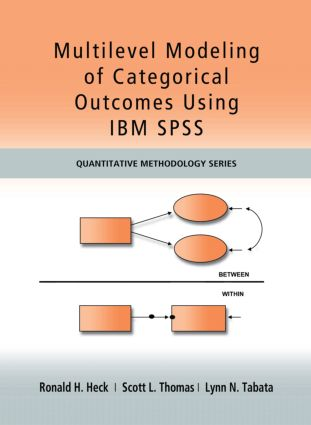 Multilevel Modeling of Categorical Outcomes Using IBM SPSS: 1st Edition (Hardback) book cover