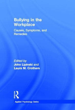Bullying in the Workplace: Causes, Symptoms, and Remedies book cover