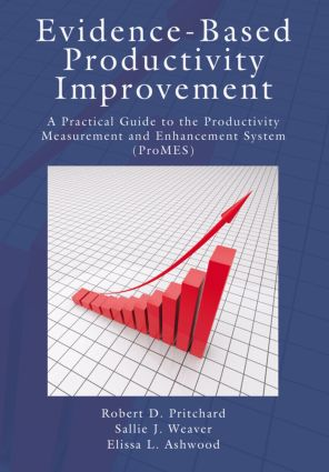 Evidence-Based Productivity Improvement: A Practical Guide to the Productivity Measurement and Enhancement System (ProMES) (Paperback) book cover