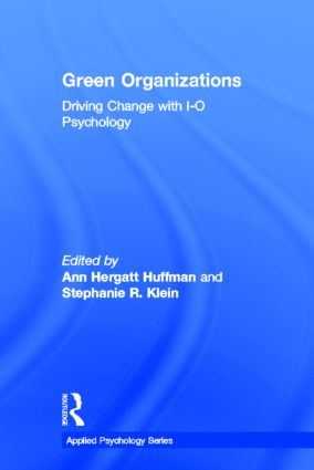 Green Organizations: Driving Change with I-O Psychology book cover