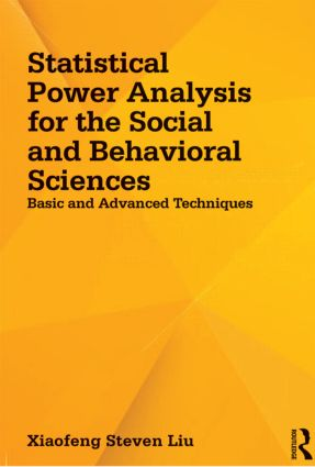 Statistical Power Analysis for the Social and Behavioral Sciences: Basic and Advanced Techniques (Paperback) book cover