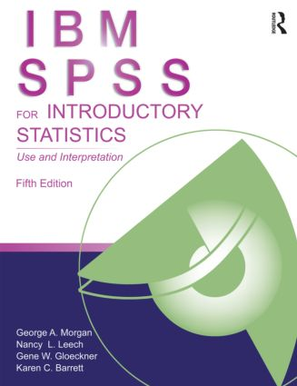 IBM SPSS for Introductory Statistics: Use and Interpretation, Fifth Edition book cover