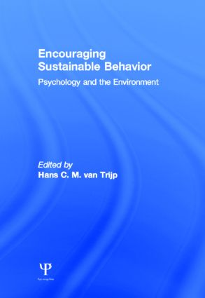 Encouraging Sustainable Behavior: Psychology and the Environment (Hardback) book cover