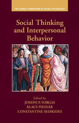 Social Thinking and Interpersonal Behavior (Hardback) book cover