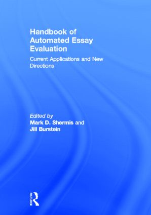 Handbook of Automated Essay Evaluation: Current Applications and New Directions, 1st Edition (Hardback) book cover