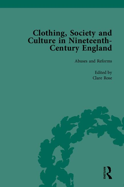 Clothing, Society and Culture in Nineteenth-Century England: 1st Edition (Hardback) book cover