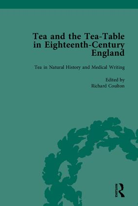 Tea and the Tea-Table in Eighteenth-Century England: 1st Edition (Hardback) book cover