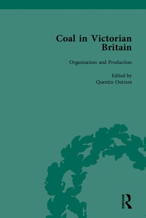 Coal in Victorian Britain, Part I: 1st Edition (Hardback) book cover