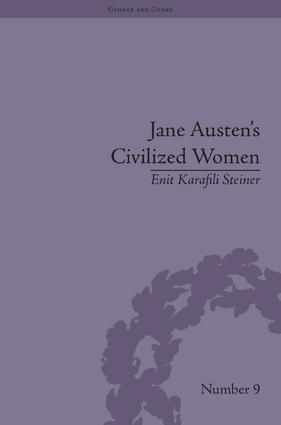Jane Austen's Civilized Women: Morality, Gender and the Civilizing Process (Hardback) book cover