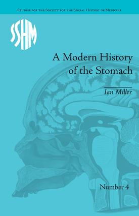 A Modern History of the Stomach