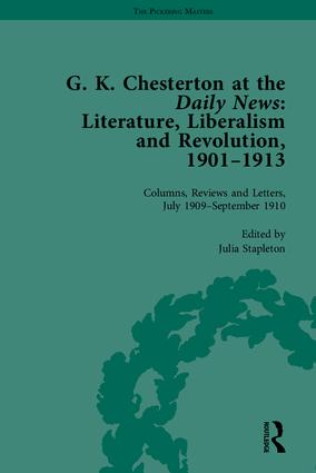 G K Chesterton at the Daily News, Part II: Literature, Liberalism and Revolution, 1901-1913, 1st Edition (Hardback) book cover