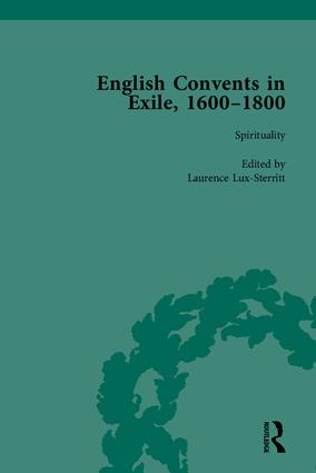 English Convents in Exile, 1600–1800, Part I: 1st Edition (Hardback) book cover