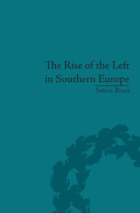 The Rise of the Left in Southern Europe: Anglo-American Responses, 1st Edition (Hardback) book cover