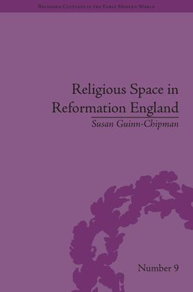 Religious Space in Reformation England
