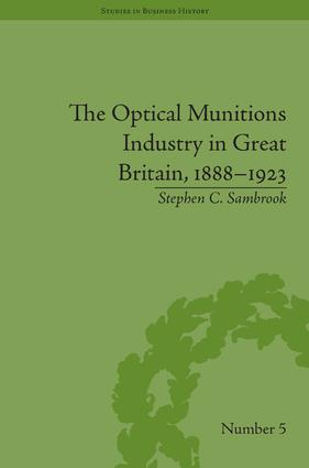 The Optical Munitions Industry in Great Britain, 1888–1923
