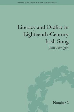 Literacy and Orality in Eighteenth-Century Irish Song: 1st Edition (Hardback) book cover