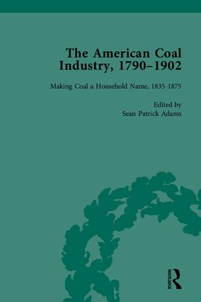 The American Coal Industry 1790–1902 book cover