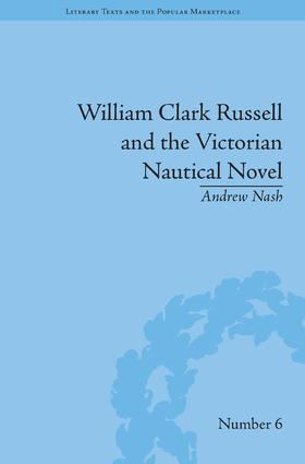 William Clark Russell and the Victorian Nautical Novel: Gender, Genre and the Marketplace book cover