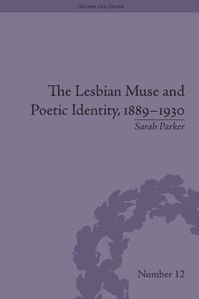 The Lesbian Muse and Poetic Identity, 1889-1930: 1st Edition (Hardback) book cover