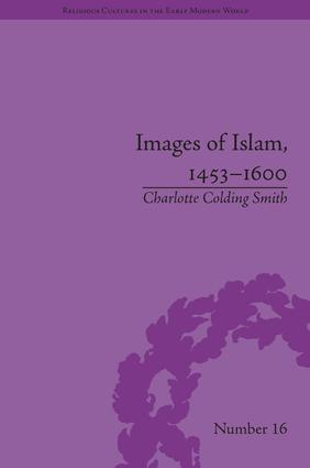 Images of Islam, 1453–1600: Turks in Germany and Central Europe book cover