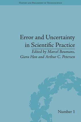 Error and Uncertainty in Scientific Practice book cover