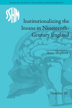 Institutionalizing the Insane in Nineteenth-Century England book cover