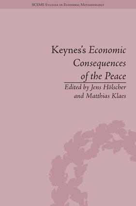 Keynes's Economic Consequences of the Peace: A Reappraisal, 1st Edition (Hardback) book cover