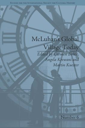 McLuhan's Global Village Today: Transatlantic Perspectives, 1st Edition (Hardback) book cover