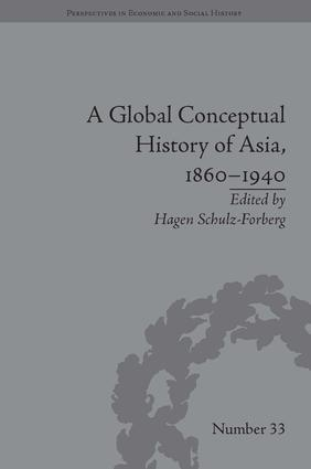A Global Conceptual History of Asia, 1860–1940: 1st Edition (Hardback) book cover