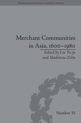 Merchant Communities in Asia, 1600–1980: 1st Edition (Hardback) book cover