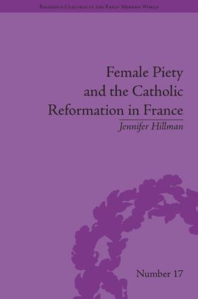 Female Piety and the Catholic Reformation in France book cover