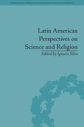 Latin American Perspectives on Science and Religion: 1st Edition (Hardback) book cover