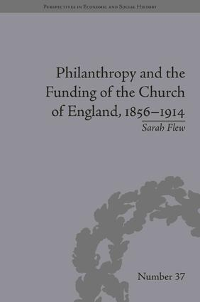 Philanthropy and the Funding of the Church of England, 1856–1914: 1st Edition (Hardback) book cover