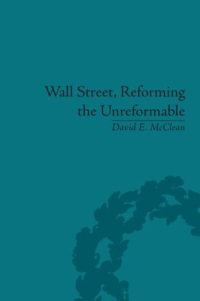 Wall Street, Reforming the Unreformable: An Ethical Perspective book cover