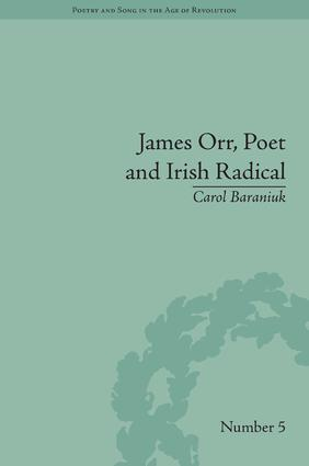 James Orr, Poet and Irish Radical: 1st Edition (Hardback) book cover