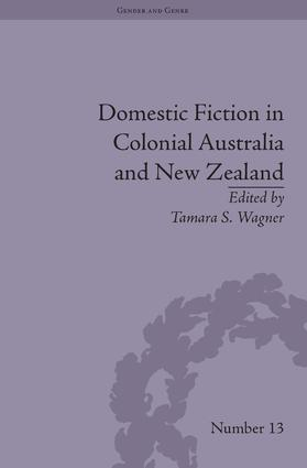 Domestic Fiction in Colonial Australia and New Zealand (Hardback) book cover