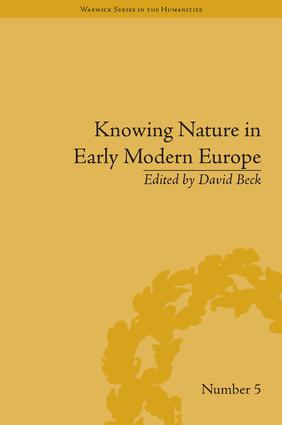 Knowing Nature in Early Modern Europe book cover