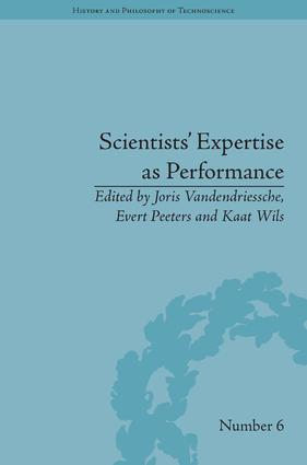 Scientists' Expertise as Performance: Between State and Society, 1860–1960, 1st Edition (Hardback) book cover
