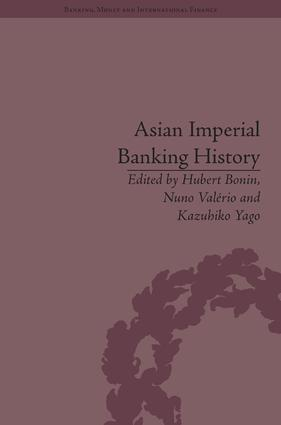Asian Imperial Banking History: 1st Edition (Hardback) book cover
